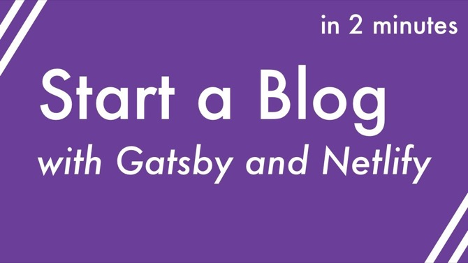 Create and Deploy a Gatsby Blog to Netlify
