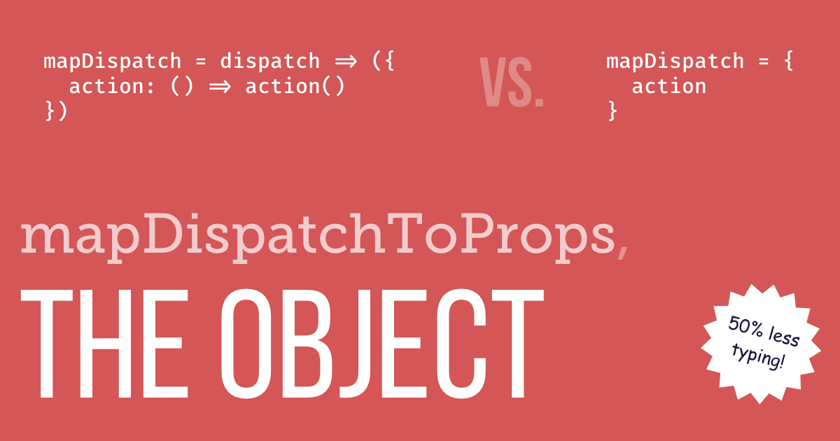 You Might Not Need The mapDispatchToProps Function