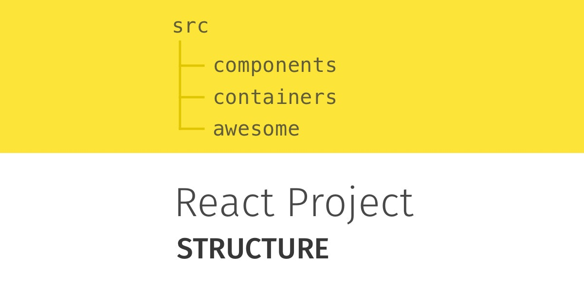 How to Structure Your React Project