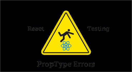 Testing PropType Errors